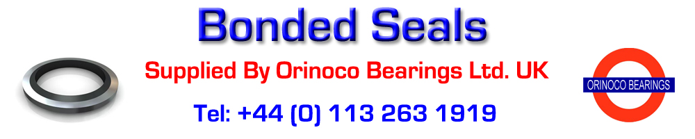 Bonded Seals Supplied By Orinoco Bearings Ltd (UK)